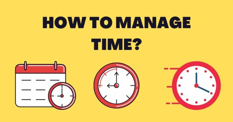 How To Manage Time: 5 Essential Steps For Time Management.
